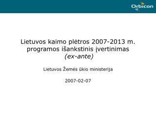Lietuvos kaimo plėtros 2007-2013 m. programos išankstinis įvertinimas (ex-ante)
