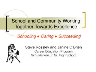 School and Community Working Together Towards Excellence