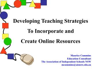Developing Teaching Strategies To Incorporate and Create Online Resources