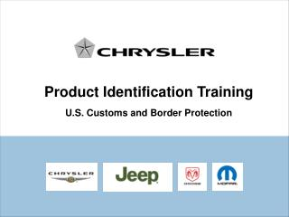 Product Identification Training U.S. Customs and Border Protection