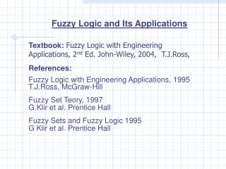 Fuzzy Logic and Its Applications
