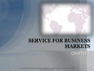 SERVICE FOR BUSINESS MARKETS