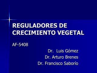 REGULADORES DE CRECIMIENTO VEGETAL