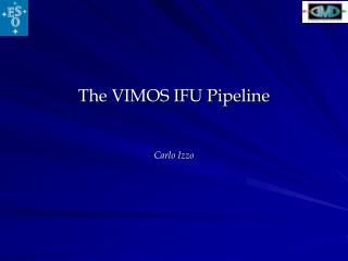 The VIMOS IFU Pipeline