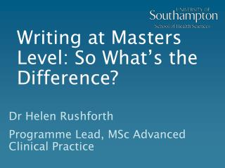Writing at Masters Level: So What's the Difference?
