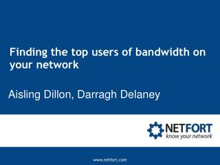 Finding the top users of bandwidth on your network