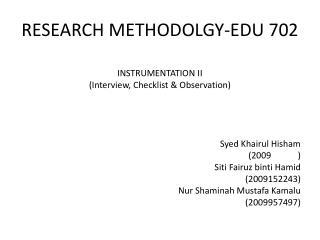 RESEARCH METHODOLGY-EDU 702