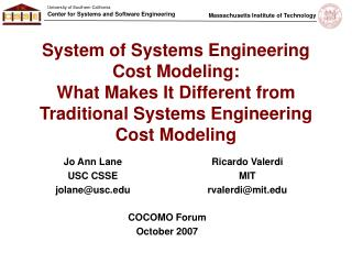 System of Systems Engineering Cost Modeling:   What Makes It Different from Traditional Systems Engineering Cost Modelin