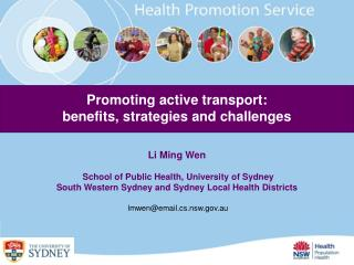 Li Ming Wen  School of Public Health, University of Sydney