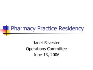 Pharmacy Practice Residency
