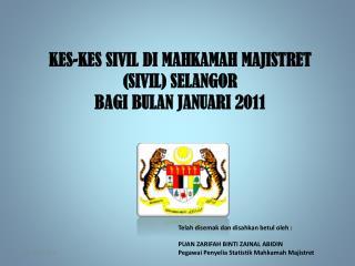 KES-KES SIVIL DI MAHKAMAH MAJISTRET (SIVIL) SELANGOR  BAGI BULAN JANUARI 2011