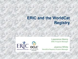 ERIC and the WorldCat Registry