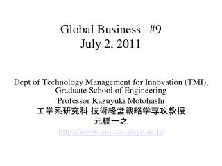 Global Business #9 July 2, 2011