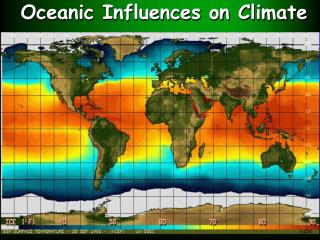Oceanic Influences on Climate