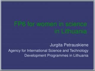 FP6 for women in science in Lithuania