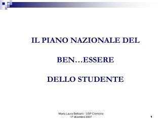 IL PIANO NAZIONALE DEL BEN…ESSERE  DELLO STUDENTE