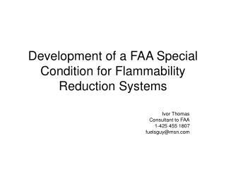 Development of a FAA Special Condition for Flammability Reduction Systems