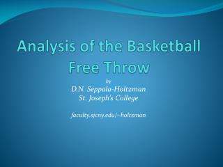 Analysis of the Basketball Free Throw