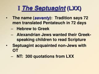 I The Septuagint  (LXX)