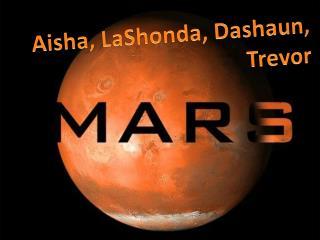 Aisha,  LaShonda ,  Dashaun , Trevor