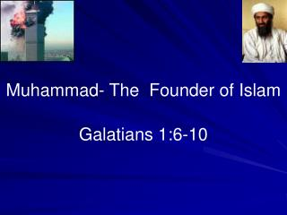 Muhammad- The  Founder of Islam