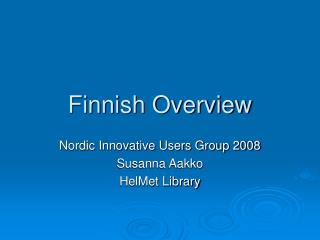 Finnish Overview