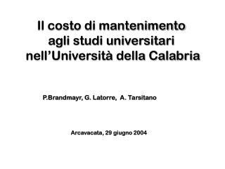 Il costo di mantenimento  agli studi universitari  nell'Università della Calabria