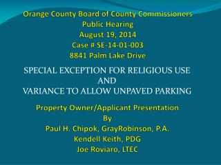 Special Exception for Religious Use and Variance to Allow Unpaved Parking