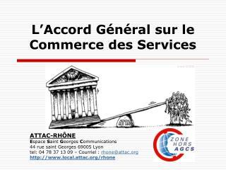 L�Accord G�n�ral sur le Commerce des Services