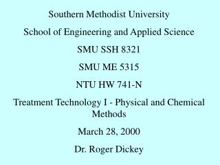 Southern Methodist University School of Engineering and Applied Science SMU SSH 8321 SMU ME 5315