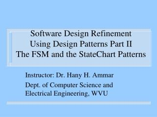 Software Design Refinement Using Design Patterns Part II The FSM and the StateChart Patterns