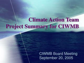 Climate Action Team Project Summary for CIWMB