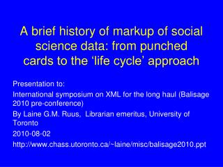 A brief history of markup of social science data: from punched cards to the 'life cycle' approach