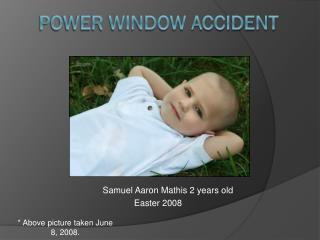 Power Window Accident