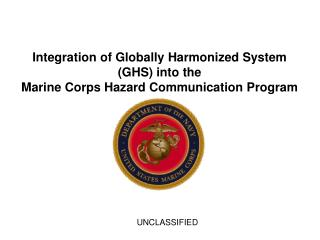 Integration of Globally Harmonized System (GHS) into the Marine Corps Hazard Communication Program