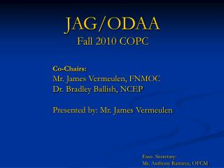 JAG/ODAA Fall 2010 COPC