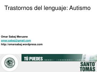 Trastornos del lenguaje: Autismo