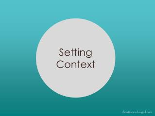 Setting Context
