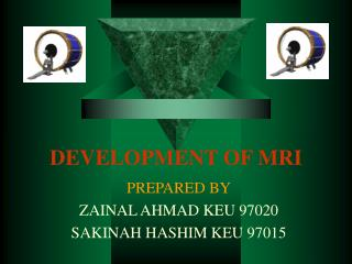 DEVELOPMENT OF MRI