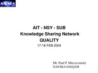 AIT - NSY - SUB  Knowledge Sharing Network QUALITY 17-18 FEB 2004