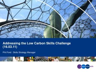 Addressing the Low Carbon Skills Challenge (16.03.11)
