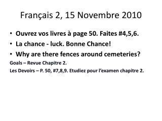 Français  2, 15  Novembre  2010