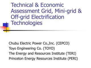 Technical  Economic Assessment Grid, Mini-grid  Off-grid Electrification Technologies