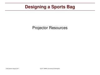 Designing a Sports Bag