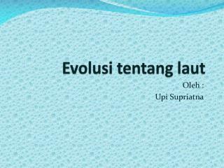 Evolusi tentang laut