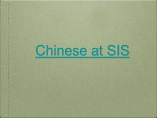 Chinese at SIS