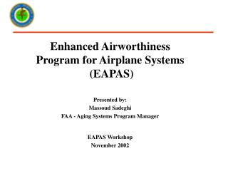 Enhanced Airworthiness Program for Airplane Systems  (EAPAS)