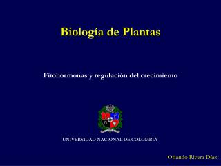 Fitohormonas y regulaci�n del crecimiento