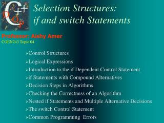 Selection Structures:  if and switch Statements