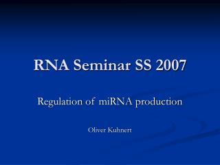 RNA Seminar SS 2007